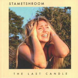 STAMETSHROOM - The Last Candle
