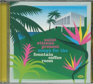 SAINT ETIENNE/VARIOUS - Songs For The Fountain Coffee Room