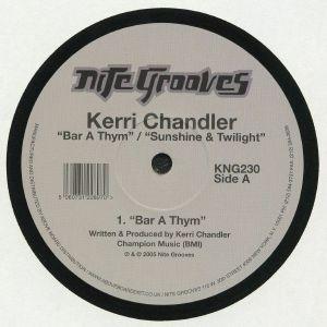 CHANDLER, Kerri - Bar A Thym (reissue)