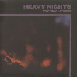 EVENING HYMNS - Heavy Nights