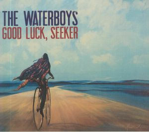 WATERBOYS, The - Good Luck Seeker (Deluxe Edition)