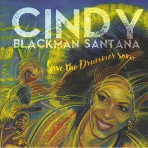 BLACKMAN SANTANA, Cindy - Give The Drummer Some