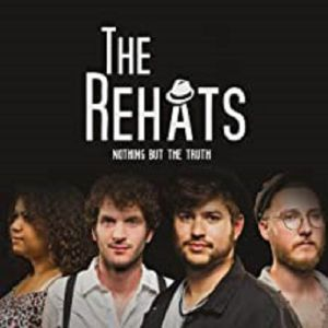 REHATS, The - Nothing But The Truth