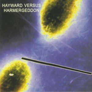 HAYWARD, Charles/HARMERGEDDON - Hayward Versus Harmergeddon