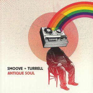 SMOOVE & TURRELL - Antique Soul (reissue)