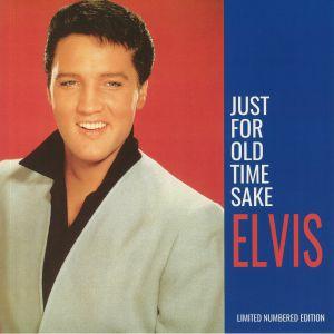 PRESLEY, Elvis - Just For Old Time Sake