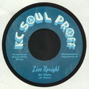 KC WHITE - Live Upright