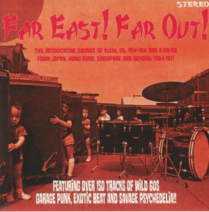 VARIOUS - Far East! Far Out!