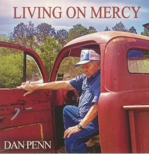 PENN, Dan - Living On Mercy