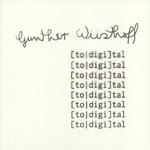 WUSTHOFF, Gunther - Total Digital
