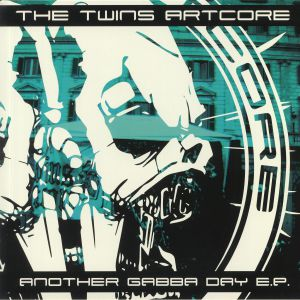 TWINS ARTCORE, The - Another Gabba Day EP