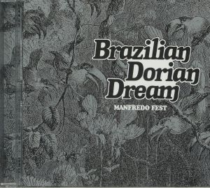 FEST, Manfredo - Brazilian Dorian Dream (reissue)