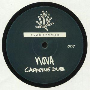 NOVA - Caffeine Dub