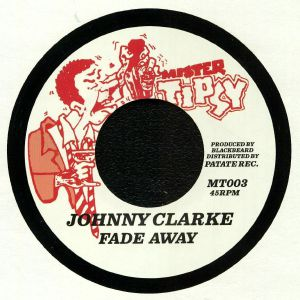 CLARKE, Johnny/RING CRAFT POSSE - Fade Away