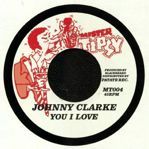 CLARKE, Johnny/RING CRAFT POSSE - You I Love