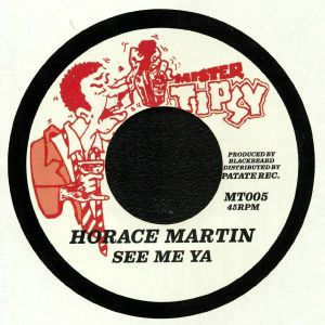 MARTIN, Horace/RING CRAFT POSSE - See Me Ya