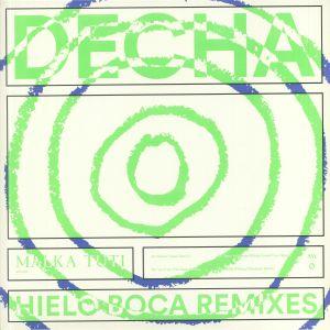 DECHA - Hielo Boca: Remixes