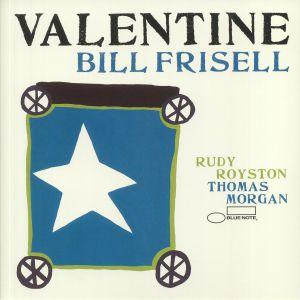 FRISELL, Bill/THOMAS MORGAN/RUDY ROYSTON - Valentine