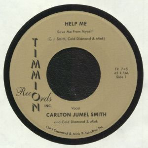 JUMEL SMITH, Carlton/COLD DIAMOND/MINK - Help Me (Save Me From Myself)
