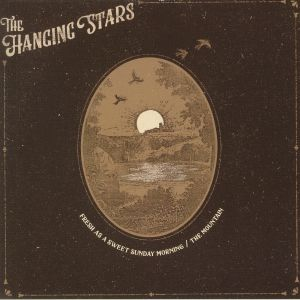 HANGING STARS, The - Fresh As A Sweet Sunday Morning