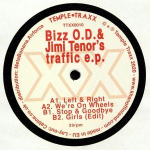 BIZZ OD/JIMI TENOR - Traffic EP