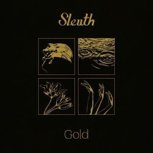 SLEUTH - Gold