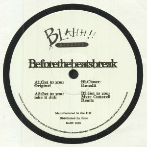 BEFORETHEBEATSBREAK - Get To You