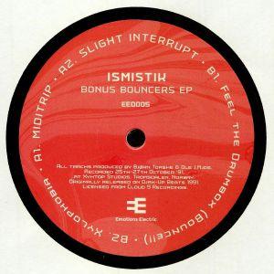 ISMISTIK - Bonus Bouncers EP (reissue)