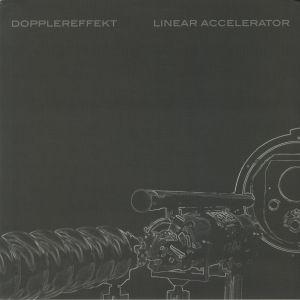 DOPPLEREFFEKT - Linear Accelerator (reissue)