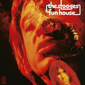 STOOGES, The - Funhouse (50th Anniversary Deluxe Edition)