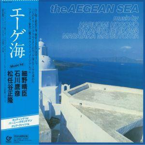 HOSONO, Haruomi/TAKAHIKO ISHIKAWA/MASATAKA MATSUTOYA - The Aegean Sea (reissue)