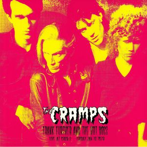 CRAMPS, The - Frank Further & The Hot Dogs