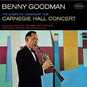 GOODMAN, Benny - The Complete Legendary 1938 Carniegie Hall Concert