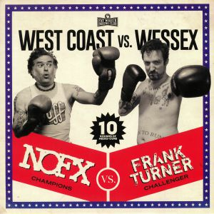 NOFX vs FRANK TURNER - West Coast vs Wessex