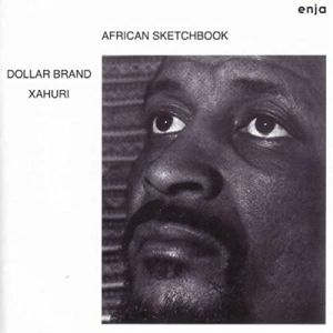 DOLLAR BRAND - American Sketchbook (remastered)