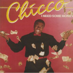 CHICCO - I Need Some Money