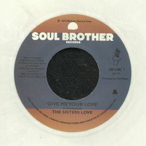SISTERS LOVE, The - Give Me Your Love (reissue) (Juno Exclusive)
