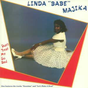 LINDA BABE MAJIKA - Don't Treat Me So Bad (remastered)