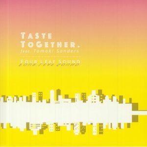 FOUR LEAF SOUND - Taste Together