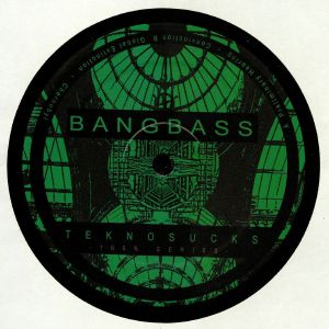 BANGBASS - Teknosucks 100% Series
