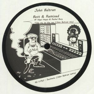 BELTRAN, John - Best & Remixed