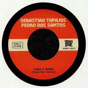 TAPAJOS, Sebastiao/PEDRO DOS SANTOS - Todo E Moda
