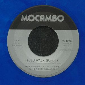BAMBAATAA, Afrika/CHARLIE FUNK/KING KAMONZI/THE MIGHTY MOCAMBOS - Zulu Walk Parts 1 & 2 (reissue)