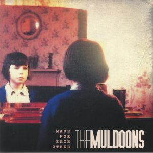 MULDOONS, The - Made For Each Other