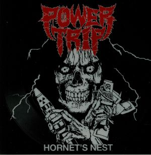 POWER TRIP - Hornet's Nest