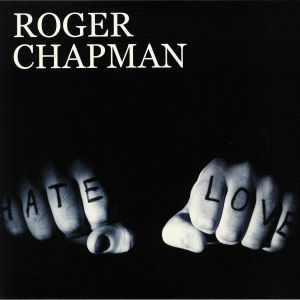 CHAPMAN, Roger - Love & Hate