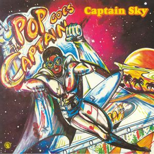 CAPTAIN SKY - Pop Goes The Captain (reissue)