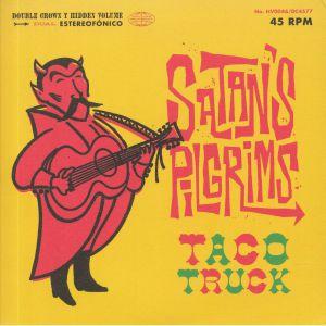 SATAN'S PILGRIMS - Taco Truck