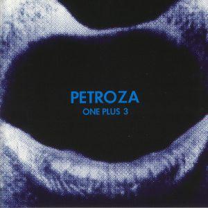PETROZA - One Plus 3