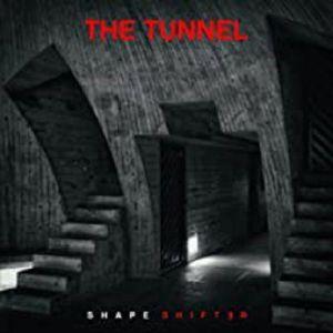 TUNNEL - Shapeshifter